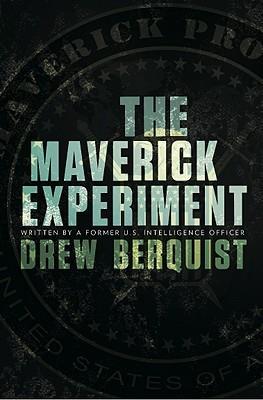 The Maverick Experiment