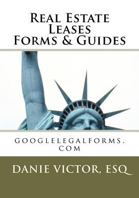Real Estate Leases Forms & Guides: Googlelegalforms.com