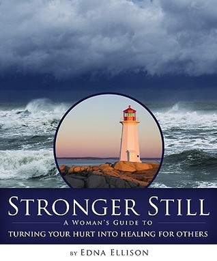 Stronger Still by Edna Ellison