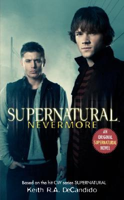 Nevermore (Supernatural #1) – Keith R.A. DeCandido