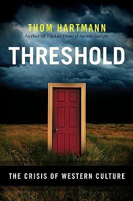 Threshold by Thom Hartmann