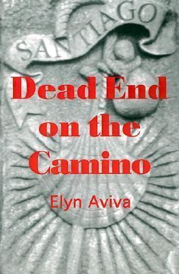 Dead End on the Camino