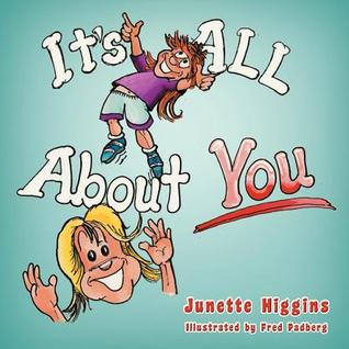 It's All about You: Illustrated by Fred Padberg