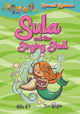 Sula and the Singing Shell (Mermaid Mysteries #3)