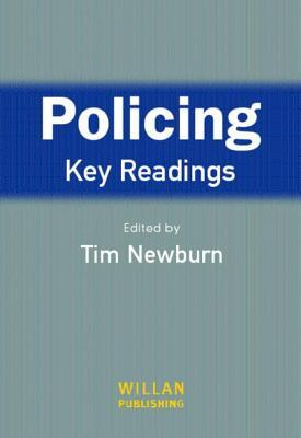 Policing: Key Readings