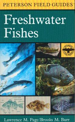 A Field Guide to Freshwater Fishes by Lawrence M. Page