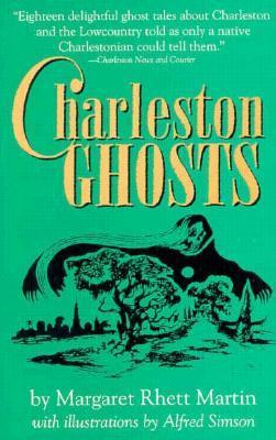 Charleston Ghosts by Margaret Rhett Martin