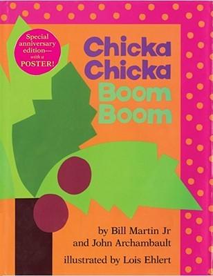 Chicka Chicka Boom Boom by Bill Martin Jr.