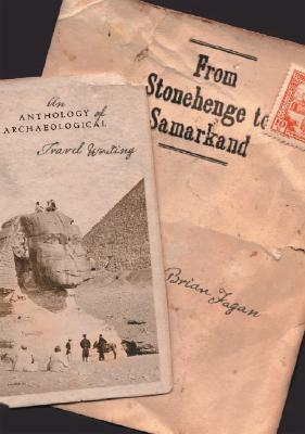 From Stonehenge to Samarkand by Brian M. Fagan