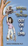 Out on a Limb (Malia & Teacup, #0.5)