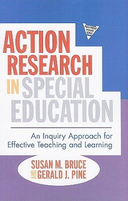 Action Research In Special Education: An Inquiry Approach For Effective Teaching And Learning