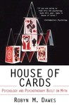 House of cards : psychology and psychotherapy built on myth