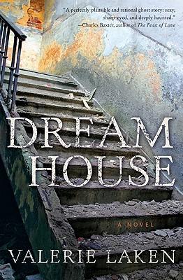 Dream House by Valerie Laken