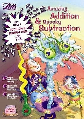Amazing Addition & Spooky Subtraction: Ages 7-8