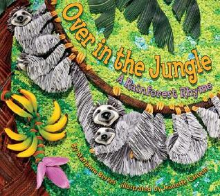 Over in the Jungle: A Rainforest Rhyme (Sharing Nature with Children Books)