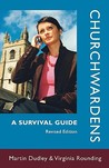 Churchwardens - A Survival Guide