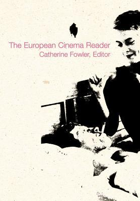 European Cinema Reader by Catherine Fowler