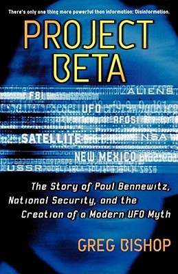 project-beta-the-story-of-paul-bennewitz-national-security-and-the-creation-of-a-modern-ufo-myth