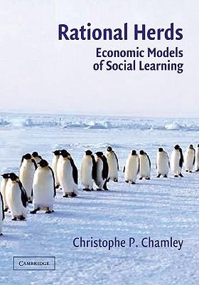 Rational Herds: Economic Models of Social Learning