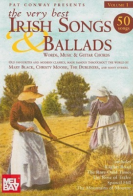 The Very Best Irish Songs & Ballads: Volume 1: Words, Music and Guitar Chords