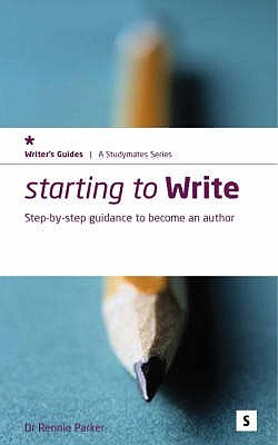 Starting To Write by Rennie Parker