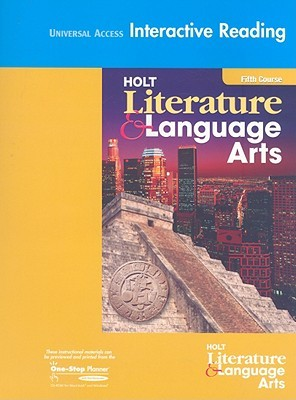 Holt Literature and Language Arts: Universal Access Interactive Reader Grade 11