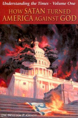 How Satan Turned America Against God