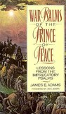 War Psalms of the Prince of Peace