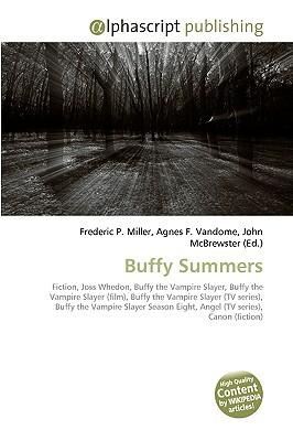 Buffy Summers: Fiction, Joss Whedon, Buffy The Vampire Slayer, Buffy The Vampire Slayer (Film), Buffy The Vampire Slayer (Tv Series), Buffy The Vampire ... Eight, Angel (Tv Series), Canon (Fiction)