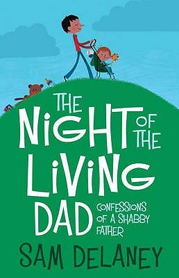 night-of-the-living-dad-confessions-of-a-shabby-father