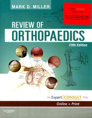 Review of Orthopaedics: Expert Consult - Online and Print
