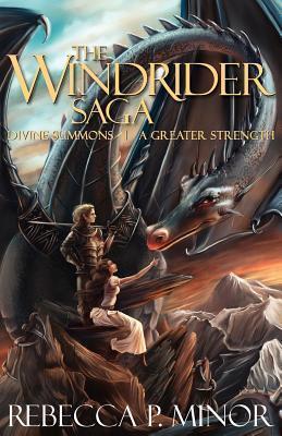 The Windrider Saga: Books I & II
