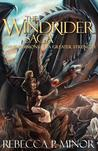 The Windrider Saga: Books I & II