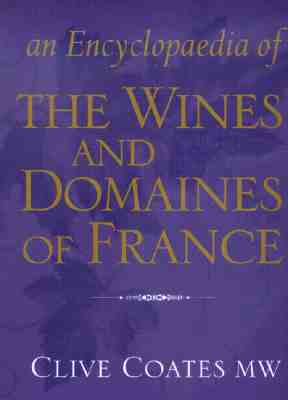 an-encyclopedia-of-the-wines-and-domaines-of-france