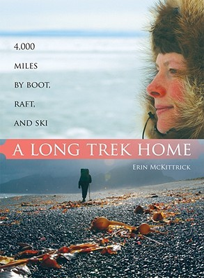 a-long-trek-home-4-000-miles-by-boot-raft-and-ski