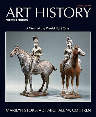 Art History Portable, Book 3: A View of the World, Part One (4th Edition) (Art History Portable Edition)
