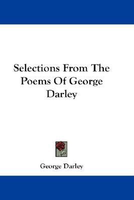 Selections from the Poems of George Darley