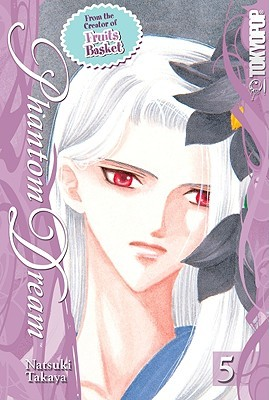 Phantom Dream, Volume 5 by Natsuki Takaya