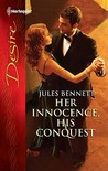Her Innocence, His Conquest (Marcum Brothers, #2)