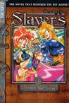 Slayers - The Ruby Eye (Slayers, #1)