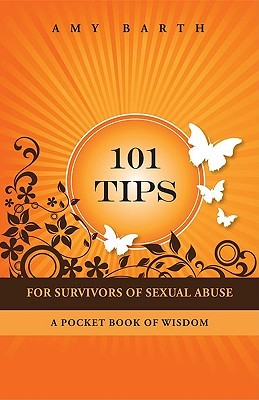 101-tips-for-survivors-of-sexual-abuse-a-pocket-book-of-wisdom