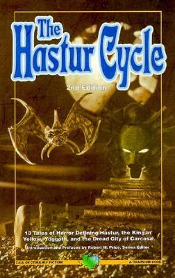 The Hastur Cycle by Robert M. Price