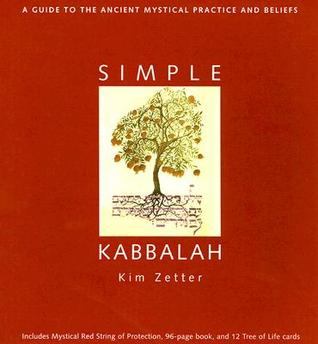 Simple Kabbalah Kit: A Guide to the Ancient Mystical Practice and Beliefs