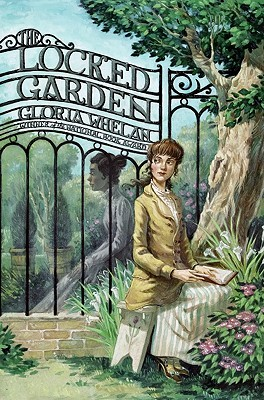 The Locked Garden by Gloria Whelan