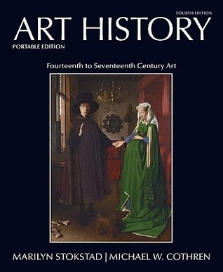 Art History, Book 4, Portable Edition: Fourteenth to Seventeenth Century Art