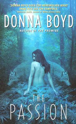 The Passion by Donna Boyd