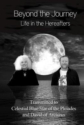 Beyond the Journey - Life in the Hereafters