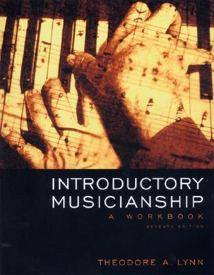 Introductory Musicianship: A Workbook (with CD-ROM and Keyboard Booklet)