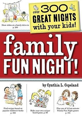 Family Fun Night by Cynthia L. Copeland