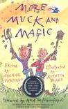 More Muck and Magic